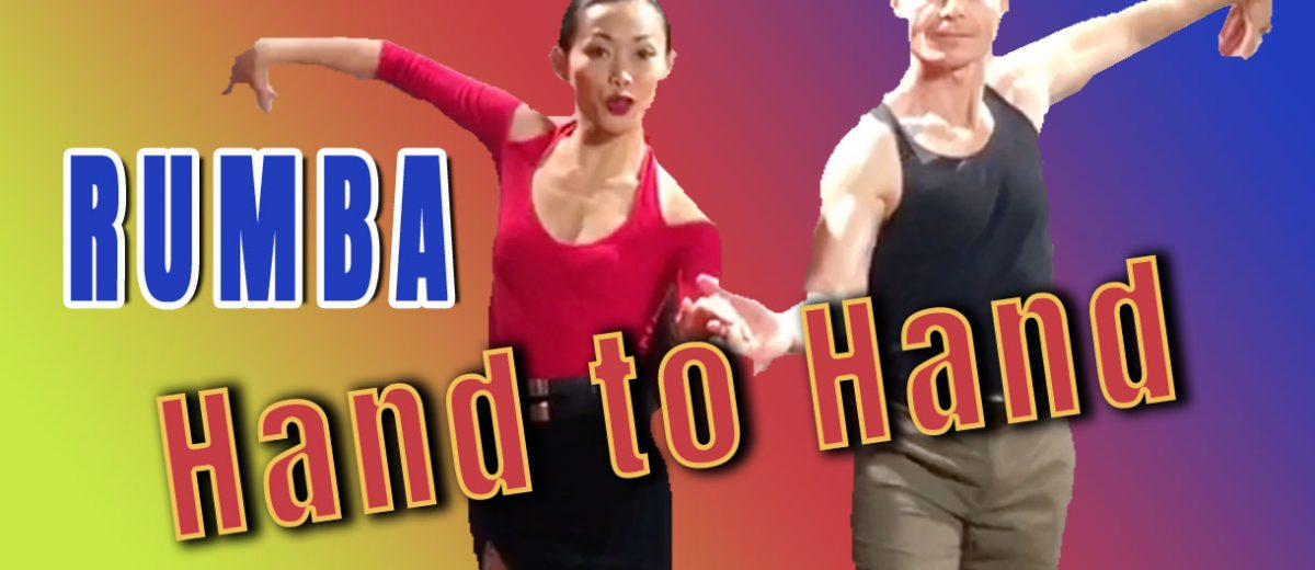 "How to Dance Rumba ""Hand to Hand"" 5 Ways"