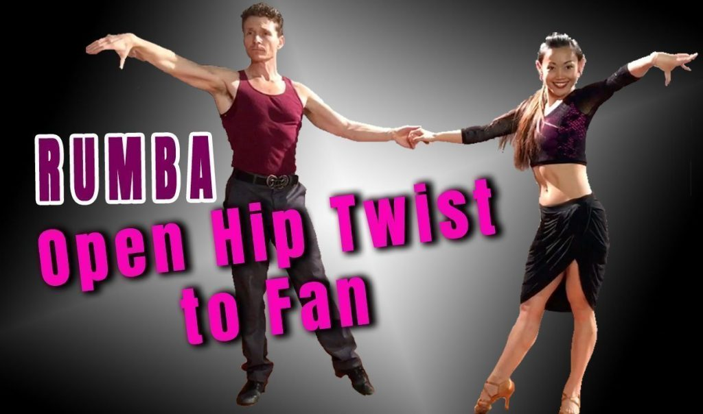 Rumba Open Hip Twist to Fan