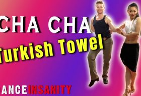 "How to Dance CHACHA ""Turkish Towel"" 5 Ways – VIDEO"