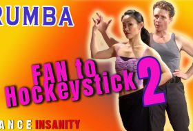 "How to dance Rumba ""Fan to Hockeystick"" 5 MORE ways"