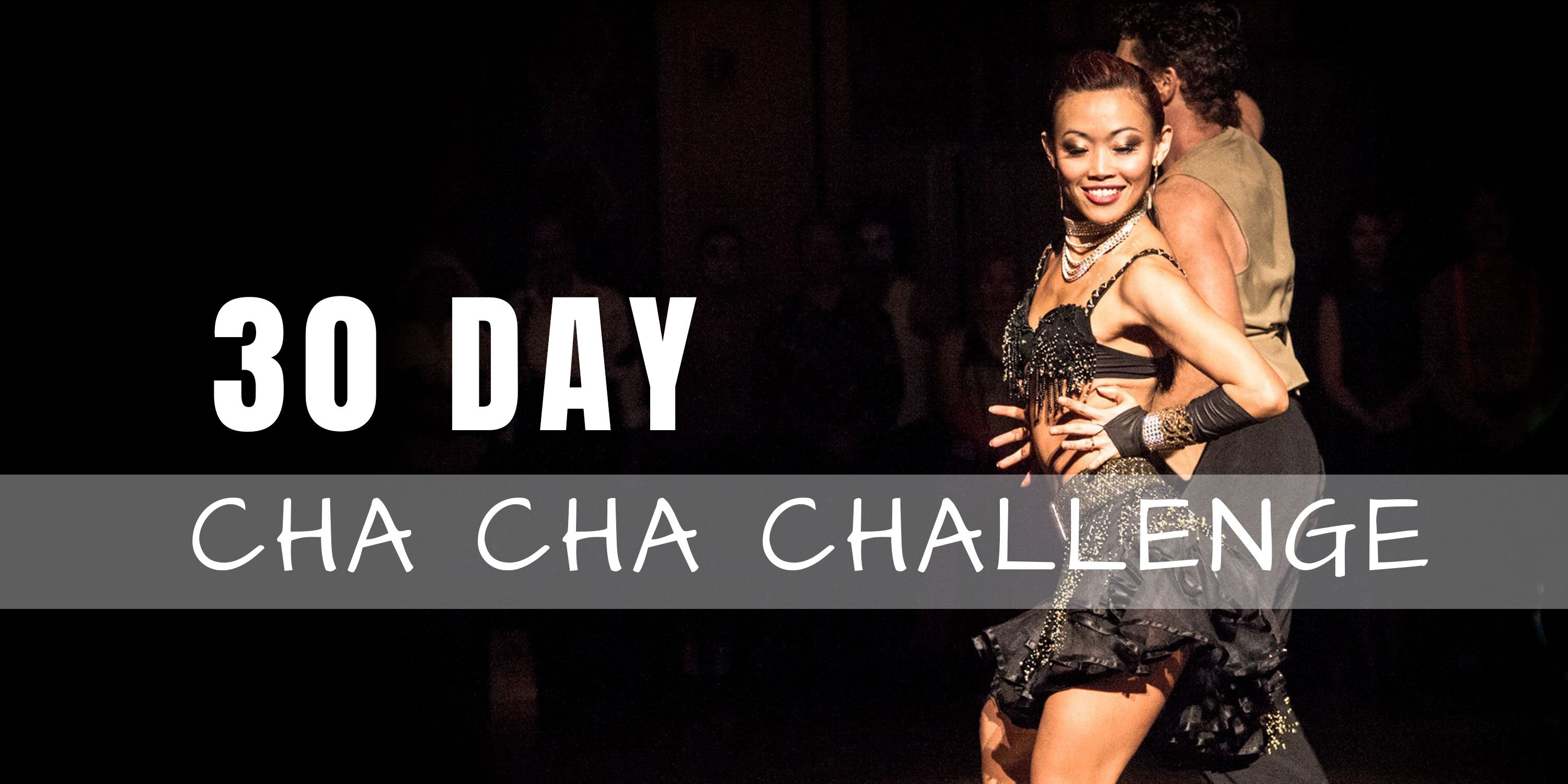 30 Day Cha Cha Challenge - Improve your Cha Cha Technique with LiWen Ang - Dance Insanity
