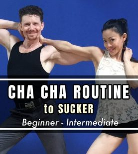 """Learn Cha Cha Routine to """"SUCKER"""" by Jonas Brothers"""