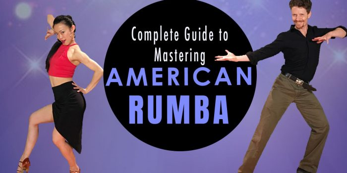 The Guide to Mastering American Rumba
