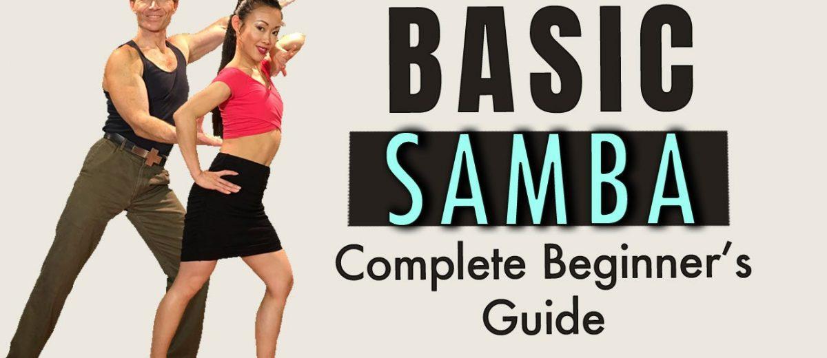 How to Dance Samba – Top 10 Basic SAMBA Steps for Beginners