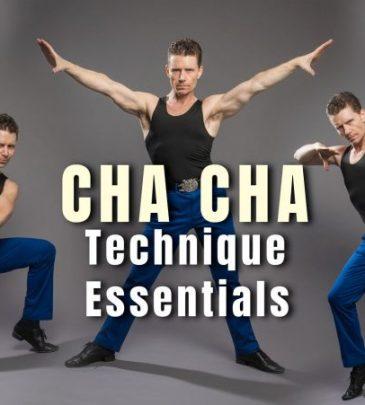 Cha Cha Technique Essentials