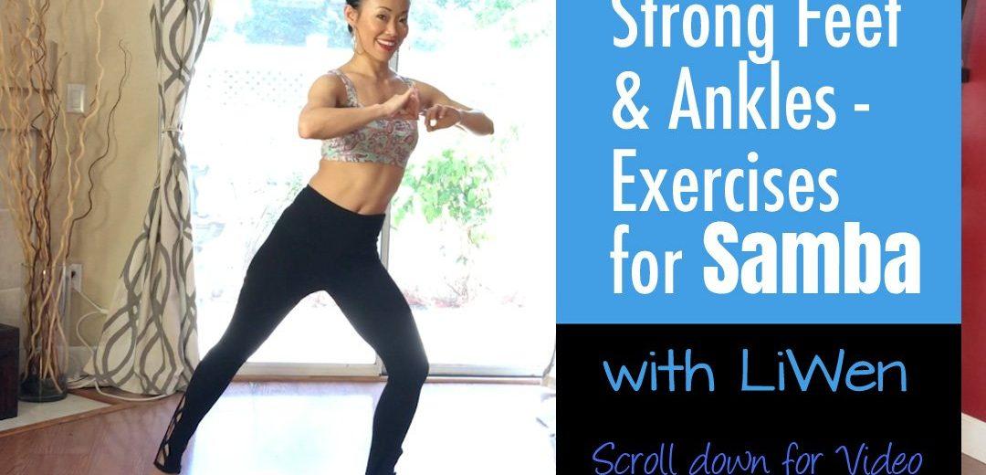 Samba Feet Strengthening Exercises