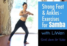 Samba Feet Strengthening Exercises